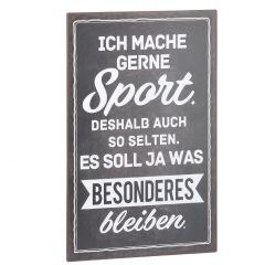 Schild Spruch, Sport, schwarz, 25 x 40 cm