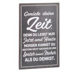 Schild Spruch, Genieße deine Zeit, schwarz, 25 x 40 cm