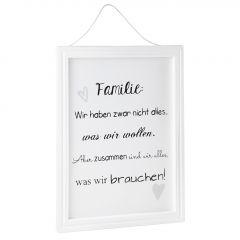 Schild Familienspruch, Was wir brauchen, 40 x 30 cm
